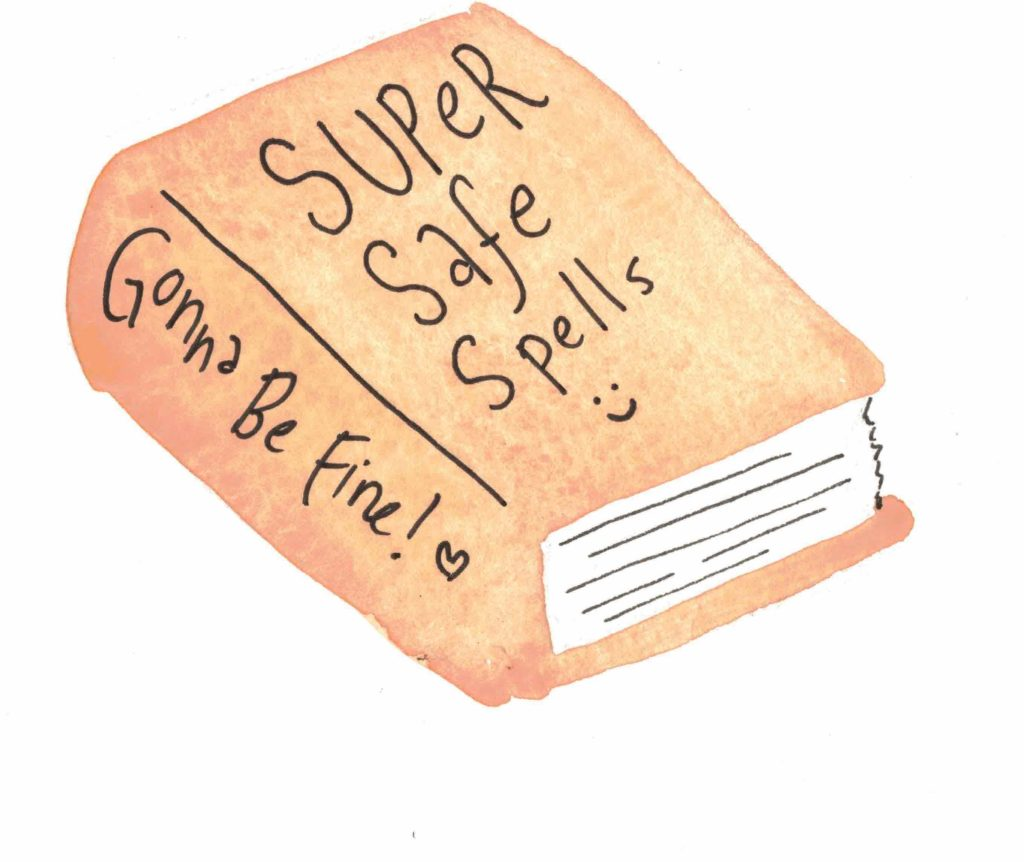 """watercolor of a brown book that says """"Super Safe Spells, gonna be fine!"""""""